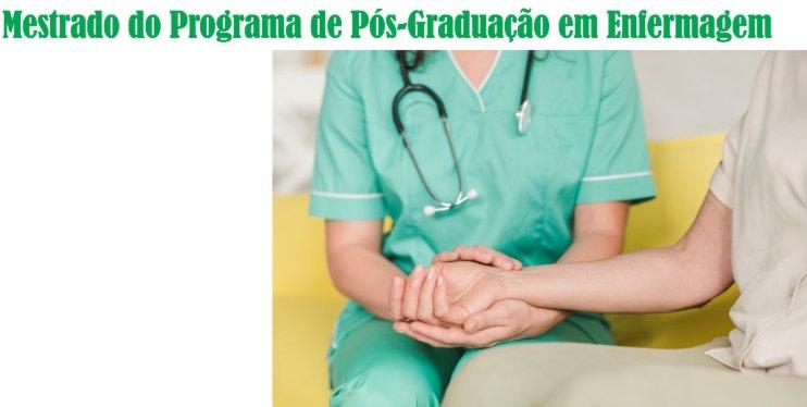 Acompanhe o Processo Seletivo do Mestrado Acadêmico em Enfermagem 2019